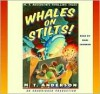 Whales on Stilts: M.T. Anderson's Thrilling Tales - M.T. Anderson, Marc Cashman
