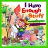 I Have Enough Stuff - Connie Beyer Horn, Gary Currant, Chris Sharp