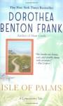 Isle of Palms - Dorothea Benton Frank