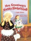 Mrs. Greenberg's Messy Hanukkah - Linda Glaser, Nancy Cote