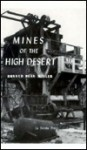 Mines of the High Desert - Ron Miller