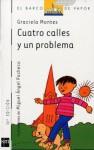 Cuatro calles y un problema - Graciela Montes, Miguel A. Pacheco