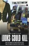 Final Destination: Looks Could Kill - Nancy A. Collins, Jeffrey Reddick