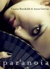 Paranoia - Lauren Barnholdt, Aaron Gorvine