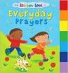 My Rainbow Book of Everyday Prayers (Board Books) - Su Box, Jo Brown