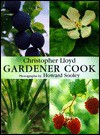 Gardener Cook - Christopher Lloyd, Howard Sooley