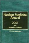 Nuclear Medicine Annual, 2001 - Richard Freeman