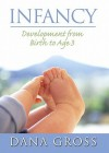 Infancy: Development from Birth to Age 3- (Value Pack W/Mysearchlab) - Dana Gross