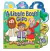 A Little Boy's Gift - Karen Williamson, Chris Embleton-hall