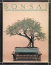 Bonsai: The Art of Growing and Keeping Miniature Trees - Peter Chan