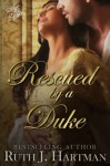 Rescued by a Duke - Ruth J. Hartman
