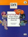 Patterns: Sixteen Things You Should Know About Life - Mahlon B. Hoagland, Bert Dodson