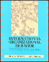 International Organizational Behavior: Text, Readings, Cases, and Skills - Anne Marie Francesco