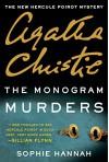 The Monogram Murders: The New Hercule Poirot Mystery - Agatha Christie, Sophie Hannah