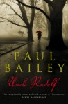 Uncle Rudolf - Paul Bailey