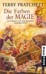 Die Farben der Magie: Ein Roman von der bizarren Scheibenwelt - Terry Pratchett, Andreas Brandhorst