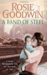 A Band of Steel - Rosie Goodwin