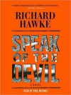 Speak of the Devil: Fritz Malone Series, Book 1 (MP3 Book) - Richard Hawke, Paul Michael