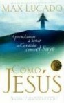Como Jesus - Max Lucado