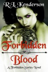 Forbidden Blood - R.L. Kenderson
