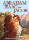 Abraham, Isaac, and Jacob - Carolyn Larsen