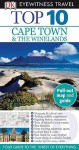 Top 10 Cape Town and the Winelands (Eyewitness Top 10 Travel Guides) - Philip Briggs
