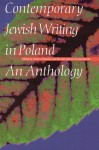 Contemporary Jewish Writing in Poland: An Anthology - Antony Polonsky