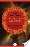 The Poison Master - Liz Williams