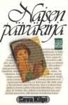Naisen päiväkirja - Eeva Kilpi