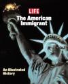 Life: The American Immigrant - Life Magazine