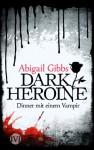 Dinner mit einem Vampir - Abigail Gibbs