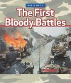 The First Bloody Battles - Marshall Cavendish