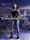 Shadow Walker - Allyson James, Hillary Huber