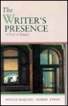 The Writer's Presence: A Pool of Essays - Robert Atwan