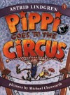 Pippi Goes to the Circus - Astrid Lindgren, Michael Chesworth