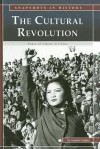 The Cultural Revolution: Years of Chaos in China - Andrew Langley