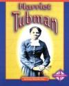 Harriet Tubman - Dana Meachen Rau