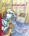 Que Nervios - Julie Danneberg
