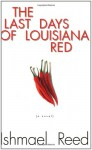 The Last Days of Louisiana Red - Ishmael Reed