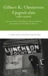 Il pugnale alato: e altri racconti - G.K. Chesterton, D. Rondoni, S. Del Magno, D. Rescaldini