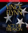 Act Of Treason (Mitch Rapp, #7) - Vince Flynn, George Guidall