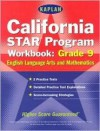 Kaplan California Star Program Workbook: Grade 9: Math and Englishlanguage Arts - Cynthia Johnson