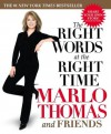 The Right Words at the Right Time - Marlo Thomas, Elizabeth Mitchell, Carl Robbins