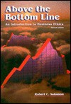 Above the Bottom Line: An Introduction to Business Ethics - Robert C. Solomon
