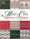 Monk's Cloth Afghans for Christmas - Trice Boerens, Trice Boerens