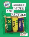 Reduce, reuse, and recycle - Cecilia Minden