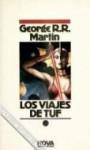 Los Viajes de Tuf - George R.R. Martin, Albert Solé