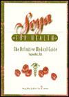 Soya For Health: The Definitive Medical Guide - Stephen Holt