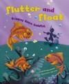 Flutter and Float: Bringing Home Goldfish - Amanda Doering Tourville, Andi Carter, Michelle Biedscheid, Hilary Wacholz