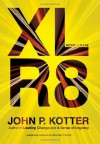 Accelerate: Building Strategic Agility for a Faster-Moving World - John P. Kotter